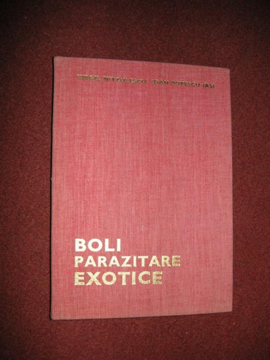 Boli Parazitare Exotice - Virgil Nitzulescu, Ioan Popescu Iasi