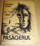 PASAGERUL - Nicolae Ioana, 1985