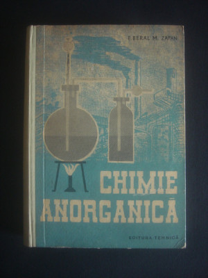 E. BERAL * M. ZAPAN - CHIMIE ANORGANICA foto