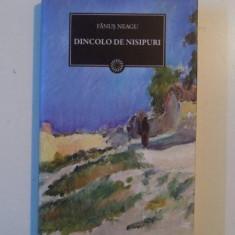 DINCOLO DE NISIPURI de FANUS NEAGU 2011 - Roman
