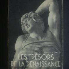 FRANCOIS GEBELIN - LES TRESORS DE LA RENAISSANCE {1950} - Carte Arhitectura