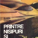 EUGEN COSTIN - PRINTRE NISIPURI SI BEDUINI - Carte de calatorie