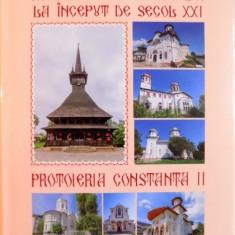 ARHIEPISCOPIA TOMISULUI LA INCEPUT DE SECOL XXI, PROTOIERIA CONSTANTA II, 2016 - Carti Crestinism