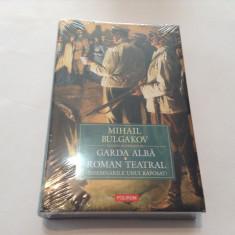 Garda alba. Roman teatral - Mihail Bulgakov ,RF10/1