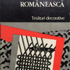 ARTA POPULARA ROMANEASCA. TESATURI DECORATIVE - Marina Marinescu - Carte Arta populara