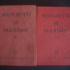 CONSTANTIN BADESCU - REFLECTII SI MAXIME 2 volume - Carte Proverbe si maxime