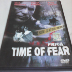 FILM TIME OF FEAR-FRICA, SUBTITRARE ROMANA, ORIGINAL - Film thriller, DVD