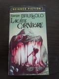 LACATE CARNIVORE - Serge Brussolo - 1994, 251 p.