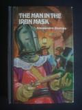 ALEXANDRE DUMAS - THE MAN IN THE IRON MASK * limba engleza
