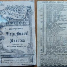 Schopenhauer, Viata, Amorul si Moartea ; Editura librariei Leon Alcalay, 1897 - Carte Editie princeps