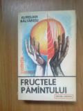 G2 Aurelian Baltaretu - Fructele Pamantului