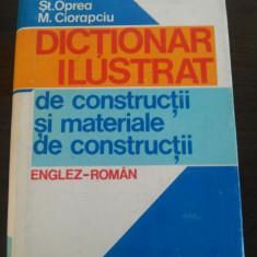 DICTIONAR ILUSTRAT DE CONSTRUCTII SI MATERIALE DE CONSTRUCTII * Englez - Roman