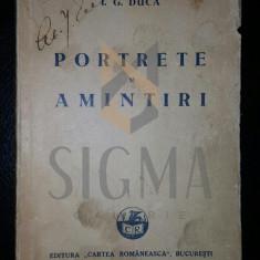 I. G. DUCA - PORTRETE SI AMINTIRI, 1932 - Carte de colectie