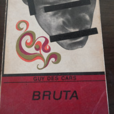 BRUTA - Guy des Cars - 1969, 243 p. - Carte politiste