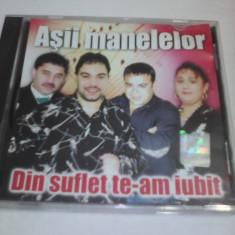 CD ASII MANELELOR-DIN SUFLET TE-AM IUBIT ORIGINAL MANELE - Muzica Lautareasca