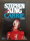 STEPHEN KING -  Carrie - editura Nemira, 1993, 218 p.
