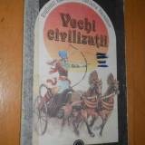 VECHI CIVILIZATII - LUMEA IN IMAGINI - 1991 - EVGHENII SI TATIANA BARASKOV - Carte de povesti