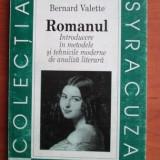 Bernard Valette - Romanul. Introducere in metodele si tehnicile moderne