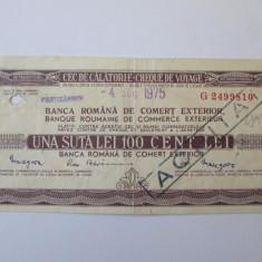 CEC DE CALATORIE 100 LEI BRCE 4 AUGUST 1975 - Cambie si Cec