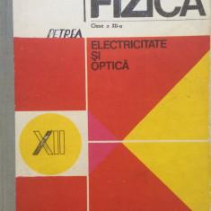 FIZICA ELECTRICITATE SI OPTICA CLASA A XII-A - N. Hangea - Culegere Fizica