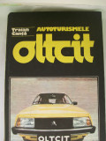 AUTOTURISMELE  OLTCIT TRAIAN CANTA