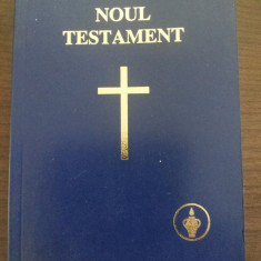 NOUL TESTAMENT - The Gideons International - St. Michel Print, 2005, 384 p. - Biblia