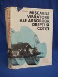 ANDREI RIPIANU - MISCARILE VIBRATORII ALE ARBORILOR DREPTI SI COTITI - 1969