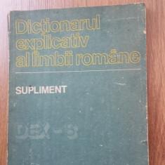 DICTIONARUL EXPLICATIV AL LIMBII ROMANE SUPLIMENT - DEX