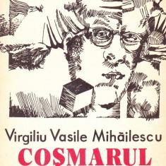 Virgiliu Vasile Mihailescu - Cosmarul - 35729