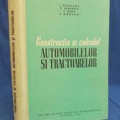 I. RODEANU - CONSTRUCTIA SI CALCULUL AUTOMOBILELOR SI TRACTOARELOR -1961- 920 EX