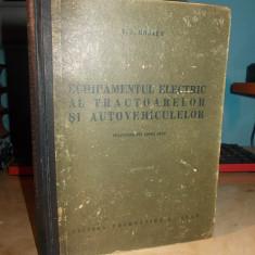 V. N. MOJAEV - ECHIPAMENTUL ELECTRIC AL TRACTOARELOR SI AUTOVEHICULELOR - 1954