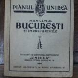 Planul Unirea Municipiul Bucuresti 1934 - Carte veche