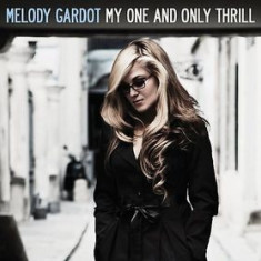 MELODY GARDOT My One And Only Thrill LP (vinyl) - Muzica Corala