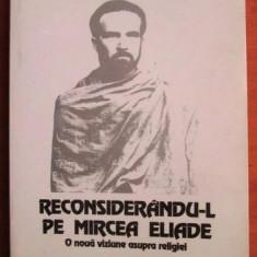 Reconsiderandu-l pe Mircea Eliade  / Bryan S. Rennie