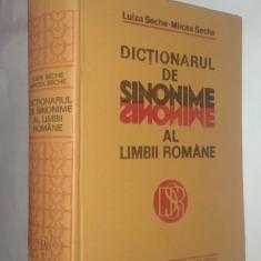 LUIZA SECHE \ MIRCEA SECHE - DICTIONARUL DE SINONIME AL LIMBII ROMANE - Dictionar sinonime