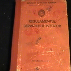 REGULAMENTUL SERVICIULUI INTERIOR-M.A.P.N.-RSR-430 PG-BUC/1973- - Carte Hobby Dezvoltare personala