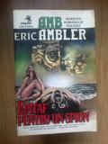 e3 Eric Ambler - Epitaf pentru un spion