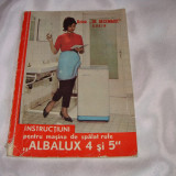"Instructiuni pentru masina de spalat rufe""Albalux 4 si 5"""