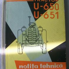 NOTITA TEHNICA TRACTORUL U-650 U-651 - Carti auto