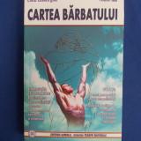LIVIU GHEORGHE - CARTEA BARBATULUI - EDITIA A DOUA,REVIZUITA - 2007 *