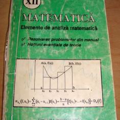 Matematica - Elemente de Analiza matematica - rezolvari, enunturi /clasa a XII a - Teste admitere facultate
