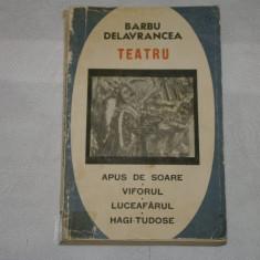 Teatru - Apus de Soare, Viforul, Luceafarul, Hagi-Tudose - Barbu Delavrancea -67 - Carte Teatru
