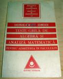 Teste grila de Algebra si Analiza Matematica  -Gheorghe  Adalbert Schneider
