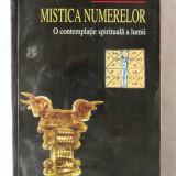 """""""MISTICA NUMERELOR. O contemplatie spirituala a lumii"""", Ed. II, E. Bindelf, 2002"""