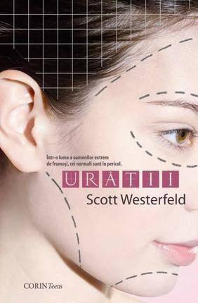 SCOTT   WESTERFELD  -   URATII  -  distopie