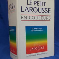 LE PETIT LAROUSSE EN COULEURS / 1995 - Dictionar ilustrat