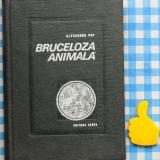 Bruceloza animala Alexandru Pop - Carte Medicina veterinara