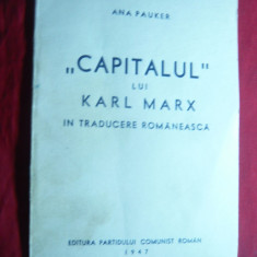 Ana Pauker - Capitalul lui Karl Marx in traducere Romaneasca 1947 Ed.PCR