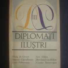 DIPLOMATI ILUSTRI volumul 3
