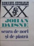 Scara de nori si de piatra - Johan Daisne